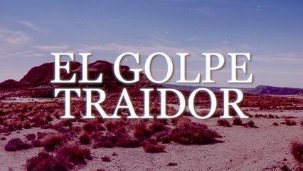 Bronco - El Golpe Traidor
