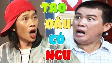 """Hài """" Tao Đâu Có Ngu """" Hài Hoài Linh, Nhật Cường Cười Banh Nóc"""