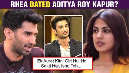 Rhea Chakraborty Dated Aditya Roy Kapur Before Sushant Singh Rajput? SHOCKING Details OUT!