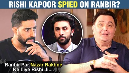 Rishi Kapoor Was Worried About Ranbir? Used THIS Way To Keep An Eye On Him | Abhishek Bachchan REVEALS Details