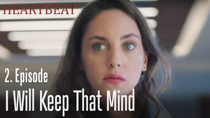 I will keep that mind - Heartbeat Episode 2