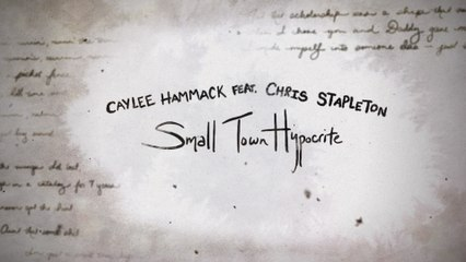 Caylee Hammack - Small Town Hypocrite