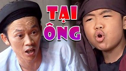 Hài : Tại Ông : Hài Hoài Linh, Thần Đồng Nguyễn Huy, Thuý Nga Hay Nhất - Cười Toác Mỏ