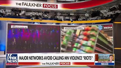 Why won't mainstream media call violence in Minneapolis a 'riot'