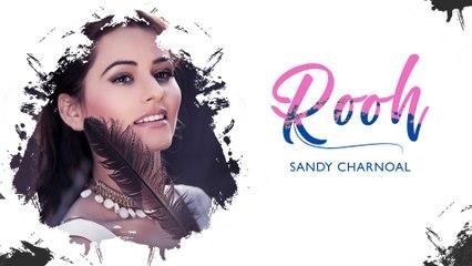 Rooh   Sandy Charnoal   New Punjabi Song 2021   Japas Music
