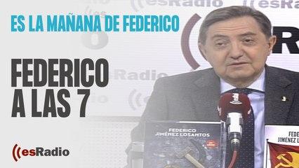 Federico a las 7: El discurso 'etarra' de Sánchez en el Congreso