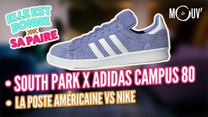 South Park x Adidas Campus 80, La Poste américaine VS Nike...