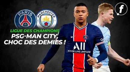 PSG-Manchester City, le choc des demies !