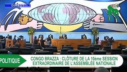 Congo - Brazza : Clôture de la 10ème session extraordinaire de l'assemblée nationale