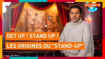 "GET UP ! STAND UP ! - Les origines du ""Stand-up"" - Comédie+"