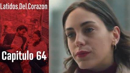 Latido Del Corazon - Capitulo 64