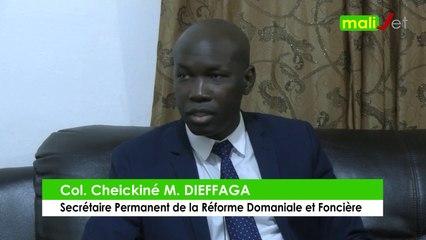 Interview exclusive de Colonel Cheickiné M. Dieffaga, Secrétaire Permanent de la Réforme Domaniale et Foncière