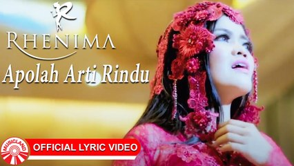 Rhenima - Apolah Arti Rindu [Official Lyric Video HD]