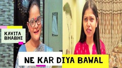 Kavita Bhabhi Ne Kar Diya Bawal   Lock Down Series   Comedy   Ep 17   Good Times Pictures