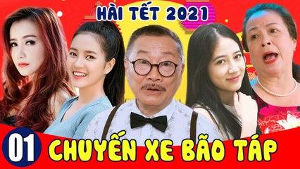 Phim Hài Tết 2021  Chuyến Xe Bão Táp - Gia Đình Bá Đạo - Tập 1  Hài Tết Mới Nhất 2021