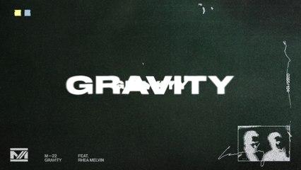 M-22 - Gravity