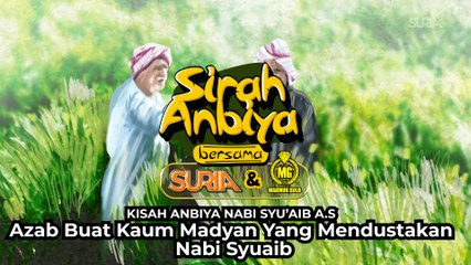 Nabi Syuaib AS - Azab Kaum Madyan yang Mendustakan nabi Syuaib