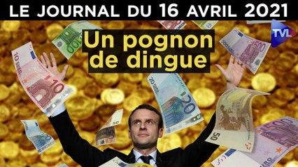 Macron : le prix des erreurs - JT du vendredi 16 avril 2021