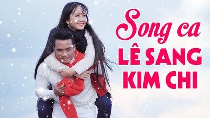 Lê Sang Kim Chi Song Ca Bolero Cực Tình Cảm - Siêu Phẩm Bolero Hay Nhất 2020