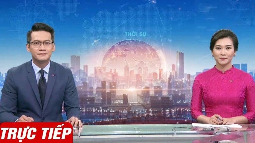 [Trực Tiếp] THỜI SỰ VTV1 24h  Dự báo thời tiết hôm nay mới nhất ngày 17/4