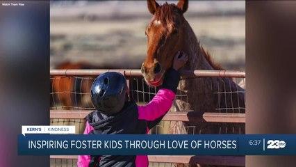 Kern's Kindness: Inspiring foster kids through love of horses
