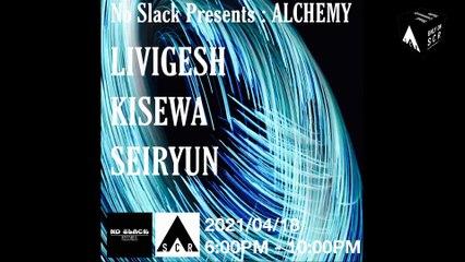 No Slack Presents: Alchemy