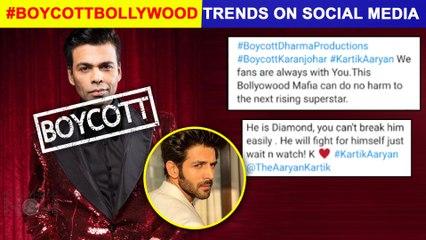 Kartik Aaryan VS Karan Johar | Fans Trend #BoycottBollywood | Brutally Troll Karan For His Decision