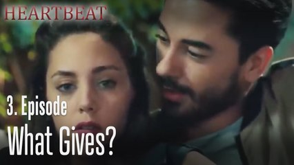 What gives_ - Heartbeat Episode 3