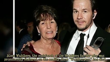 Alma Wahlberg, Matriarch of the Wahlberg Family and 'Wahlburgers' Star, Dies at 78 [TV Show]