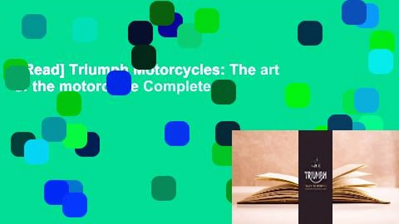 [Read] Triumph Motorcycles: The art of the motorcycle Complete