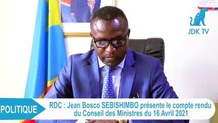 RDC : compte rendu du Conseil des Ministres du 16 Avril 2021