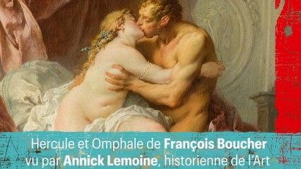 Hercule et Omphale de François Boucher vu par Annick Lemoine, historienne de l'Art