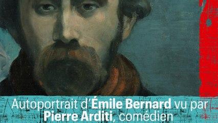 Autoportrait d'Émile Bernard vu par Pierre Arditi, comédien