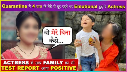 This Popular Actress Is Covid-19 Positive | Gets Emotional For Her 4 Yr Old Kid