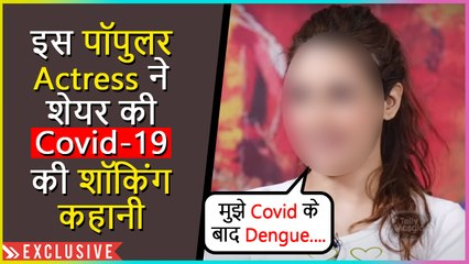 This Tv Actress Shares Her Covid-19 Journey And Gets Emotional | Exclusive Interview
