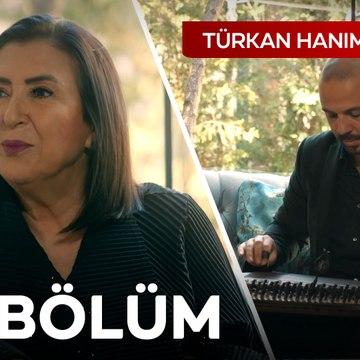 Türkan Hanım'ın Konağı 157. Bölüm