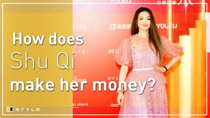 How Shu Qi makes her money