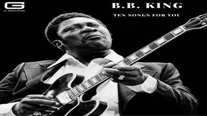 B.B. King - Ten songs for you