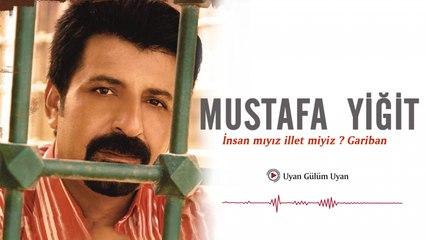 Mustafa Yiğit - Uyan Gülüm Uyan - [Official Video | © Medya Müzik]