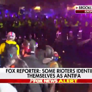 Fox Reporter: Some Rioters Identified Themselves As Antifa