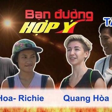 Bạn Đường Hợp Ý - Tập 93: Thanh Hoa - Richy VS Quang Hòa - Vita
