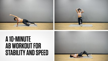 A 10-MinuteAbWorkout for Stability and Speed