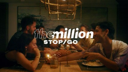 The Million - Stop/Go