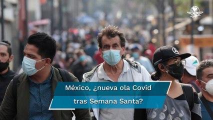 OPS alerta sobre aumento de casos Covid-19 en México por Semana Santa