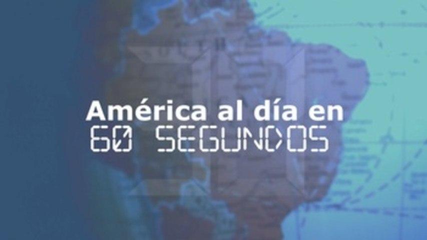 América al día en 60 segundos miércoles 21 de abril