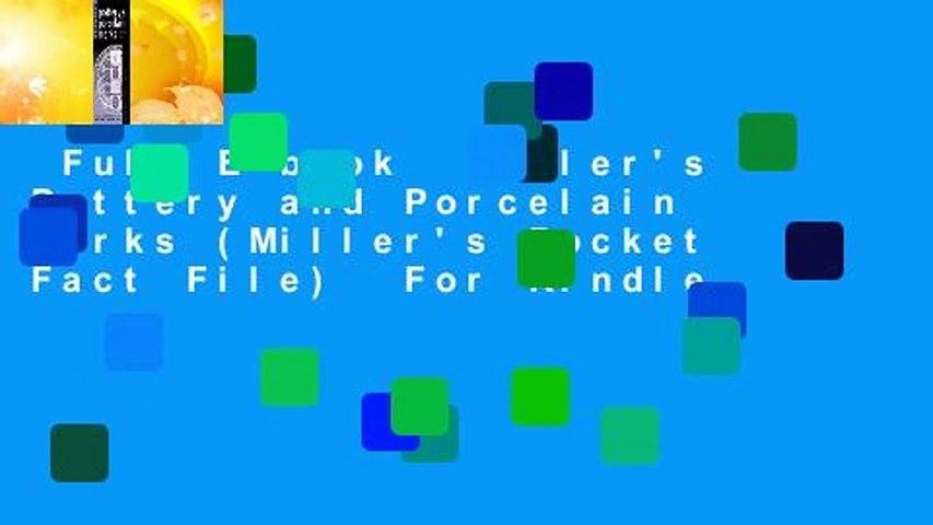 Full E-book  Miller's Pottery and Porcelain Marks (Miller's Pocket Fact File)  For Kindle
