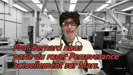 Prof Bernard nous explique une expérience du rover Perseverance sur Mars