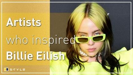 5 artists that inspired Billie Eilish