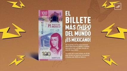 El billete más chido del 2020, ¡es mexicano! ✨   CHILANGO
