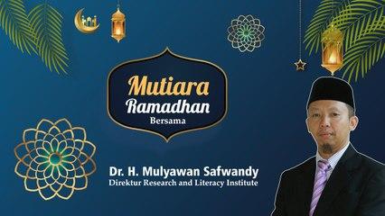 Mutiara Ramadhan bersama Dr. H. Mulyawan S. Nugraha